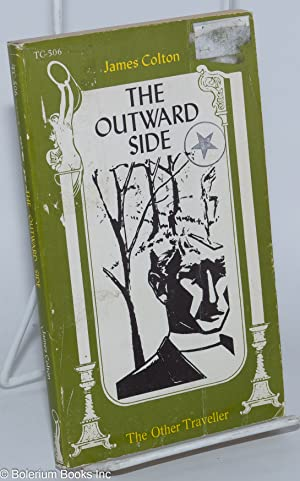 The outward side: Colton, James [pseudonym of Joseph Hansen]