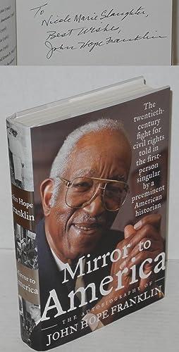 Mirror to America; the autobiography of John: Franklin, John Hope