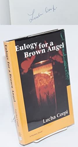 Eulogy for a brown angel; a mystery novel
