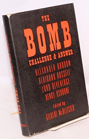 The bomb; challenge and answer: McAllister, Gilbert, editor,