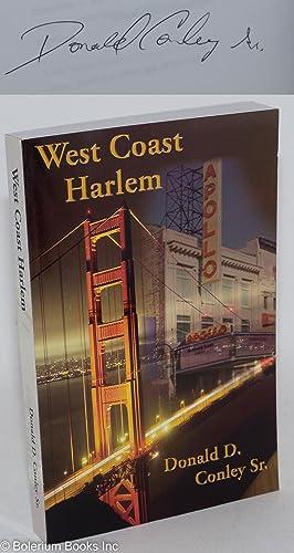West Coast Harlem: Conley, Donald D.,