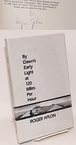By dawn's early light at 120 miles per hour: Aplon, Roger