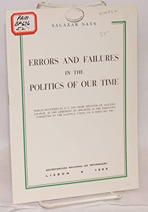 Errors and failures in the politics of our time; speech delivered by H.E. the Prime Minister Prof. ...