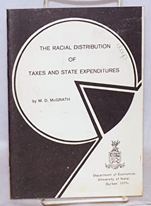 The racial distribution of taxes and state expenditures