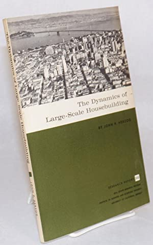 The dynamics of large-scale housebuilding: Herzog, John P.