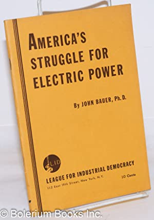America's struggle for electric power