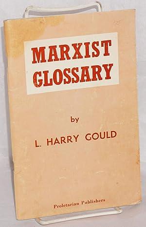 Marxist Glossary: Gould, L. Harry