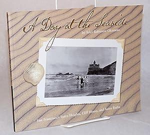 A day at the seaside; San Francisco's: Okamoto, Ariel Rubissow