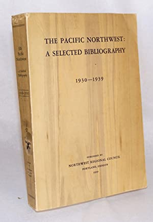 The Pacific Northwest; a selected bibliography covering completed research in the natural resource ...