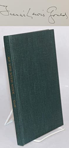 My life with wine by Francis Lewis: Fisher, M. F.