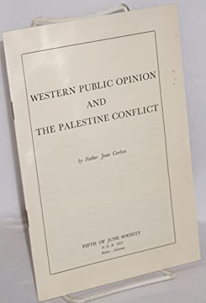 Western public opinion and the Palestine conflict: Corbon, Father Jean