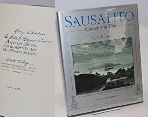 Sausalito; moments in time; a pictorial history of Sausalito's first one hundred years: 1850 - 1950