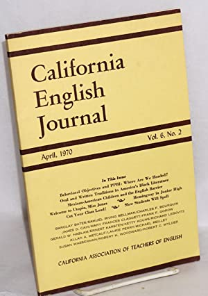Two traditions in Afro-American literature in California English Journal, April, 1970, vol. 6, no. ...