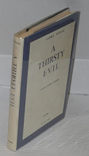 A thirsty evil; seven short stories: Vidal, Gore