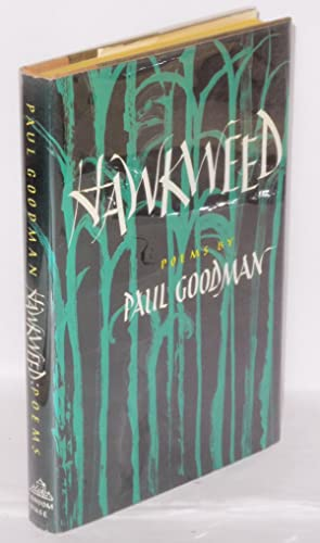 Hawkweed: poems: Goodman, Paul