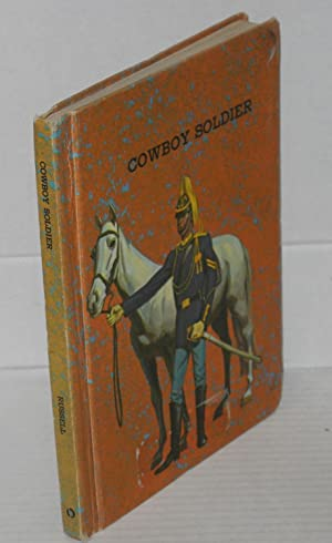Cowboy soldier; illustrations by Max Ranft: Russell, Donald