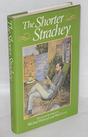 The shorter Strachey;: Strachey, Lytton, edited