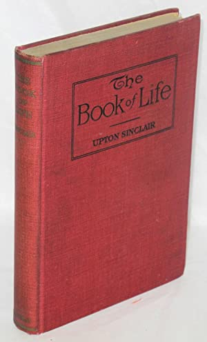 The book of life; mind and body: Sinclair, Upton