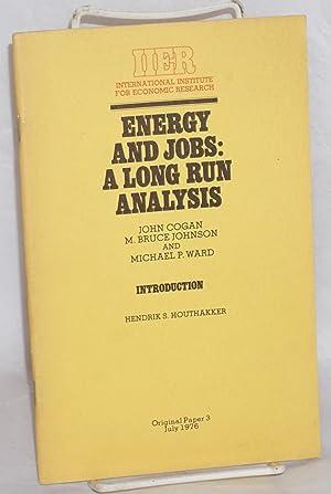 Energy and jobs: a long run analysis: Cogan, John; M.