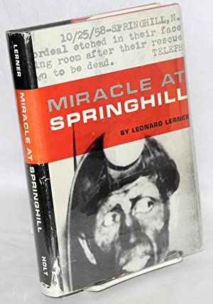 Miracle at Springhill: Lerner, Leonard