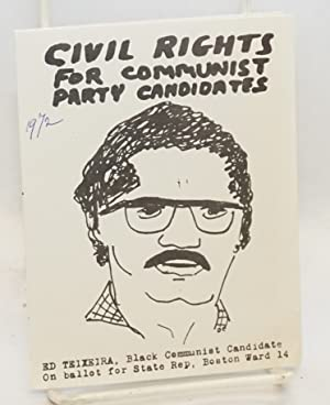 Civil rights for Communist Party candidates. Ed Teixeira, Black Communist candidate on ballot for ...