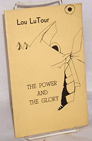 The power and the glory: LuTour, Lou