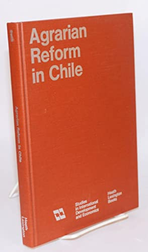 Agrarian reform in Chile an economic study: Swift, Jeannine