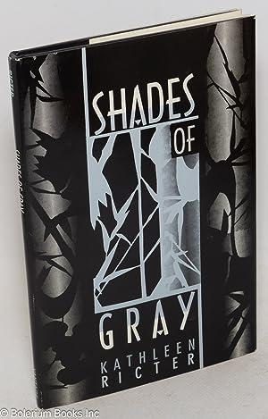 Shades of gray: Ricter, Kathleen