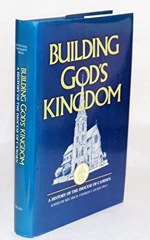 Building God's kingdom; a history of the: Guglio, Reverend Monsignor
