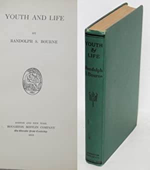 Youth and life: Bourne, Randolph S.