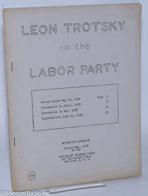 Leon Trotsky on the labor party: Trotsky, Leon