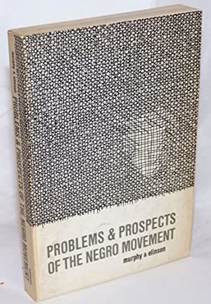 Problems & prospects of the Negro movement