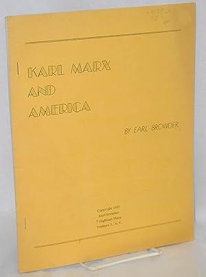 Karl Marx and America: Browder, Earl