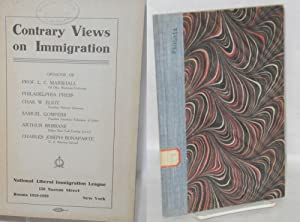 Contrary views on immigration, opinions of Prof. L.C. Marshall, Philadelphia Press, Charles W. ...