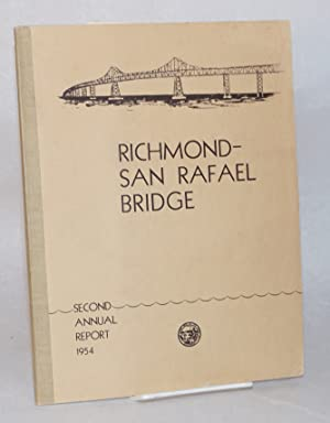 Richmond-San Rafael Bridge; second annual report to the Governor of California by the Director of ...