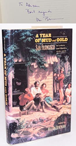 A year of mud and gold: San Francisco in letters and diaries, 1849 - 1850