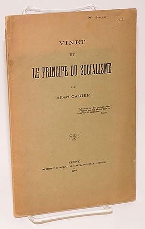 Vinet et le principe du socialisme: Cadier, Albert