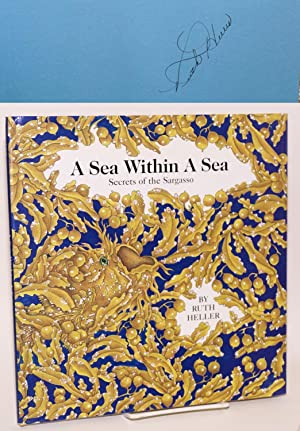 A sea within a sea; secrets of the Sargasso