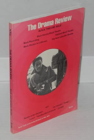 tdr; the drama review, volume 16, number 4, December, 1972. Black theatre issue