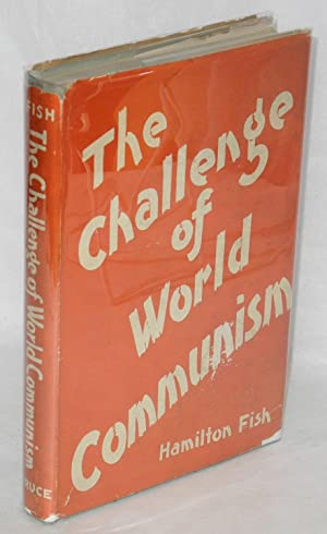The challenge of world communism: Fish, Hamilton