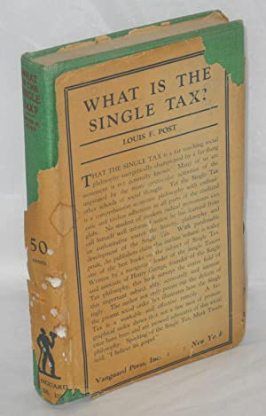 What is the single tax: Post, Louis Freeland