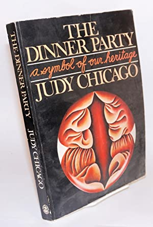 The dinner party,; a symbol of our: Chicago, Judy]