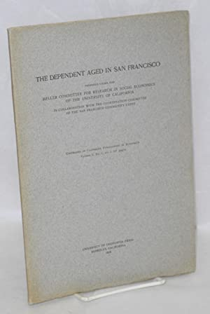The dependent aged in San Francisco. In collaboration with the Coordination Committee of the San ...