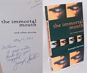 The immortal mouth and other stories: Sutton, Joseph