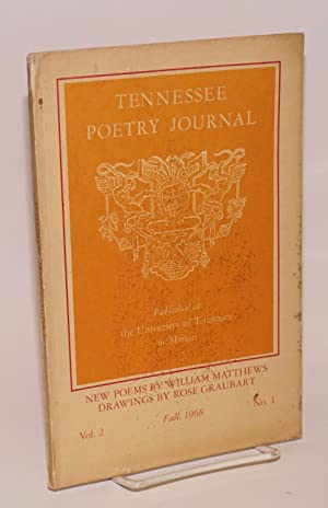 Tennessee poetry journal: vol. 2, no. 1, Fall, 1968: Mooney, Stephen, editor, William Matthews, ...