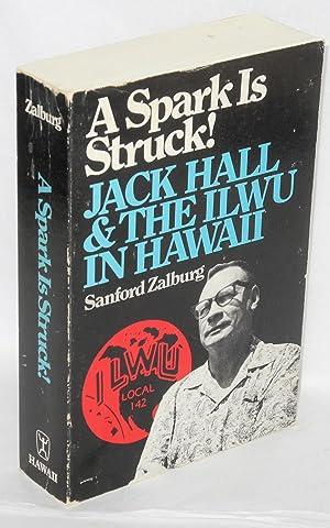 A spark is struck! Jack Hall and: Zalburg, Sanford