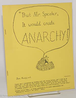 But Mr. Speaker, it would create anarchy!: Huggon, Jim