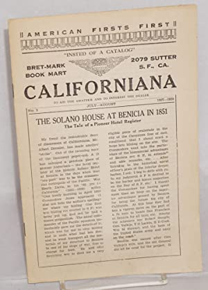 Californiana, to aid the amateur and to interest the dealer. No. 3, July-August, 1927-1928: ...