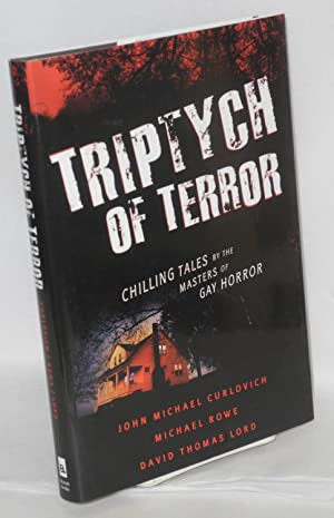Triptych of terror three chilling tales by the masters of gay horror