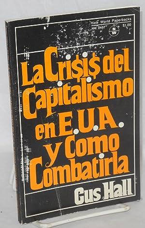 La crisis del capitalismo en E.U.A. y: Hall, Gus